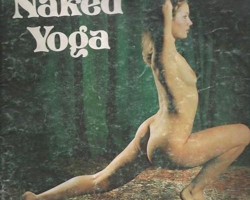 Le Yoga c'est bien. Et nue c'est mieux ?
