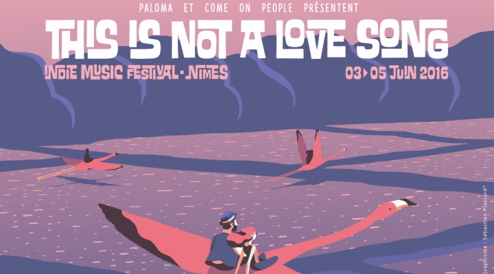 « This is not a love song », le festival indie où tu dois absolument aller.